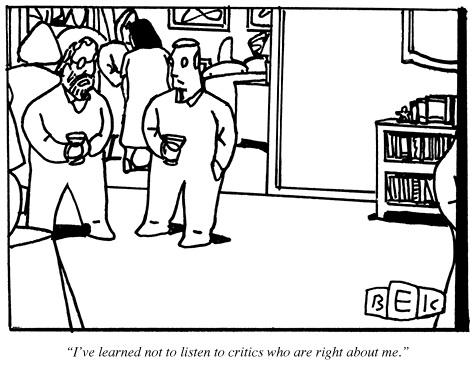 """""""Aprendi a não escutar os críticos que estão certos sobre mim."""""""