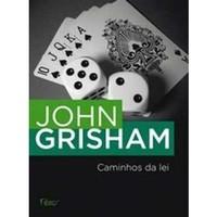 caminhos-da-lei-john-grisham