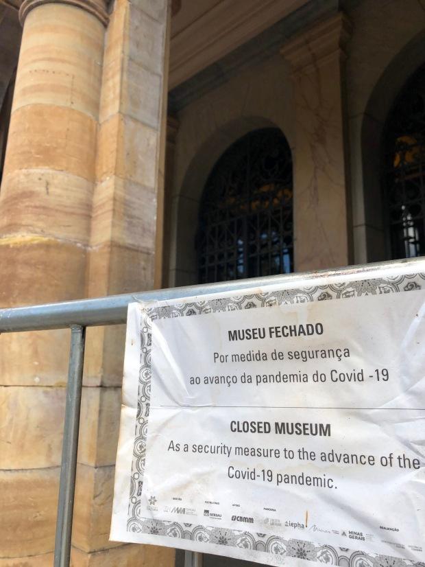 Museus fechados na Praça da Liberdade.